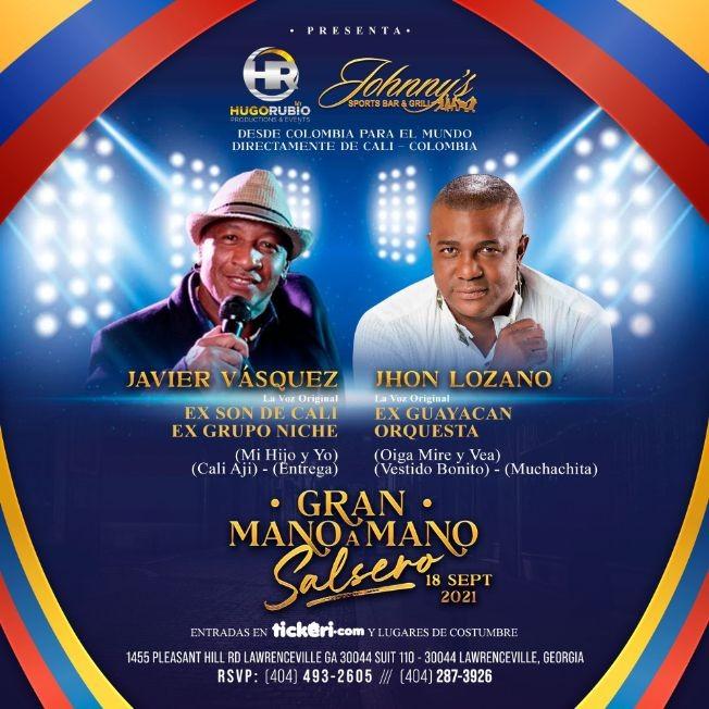 Flyer for Javier Vasquez Ex Grupo niche vs Jhon Lozano Ex Guayacan  en Gran Mano a Mano Salsero!