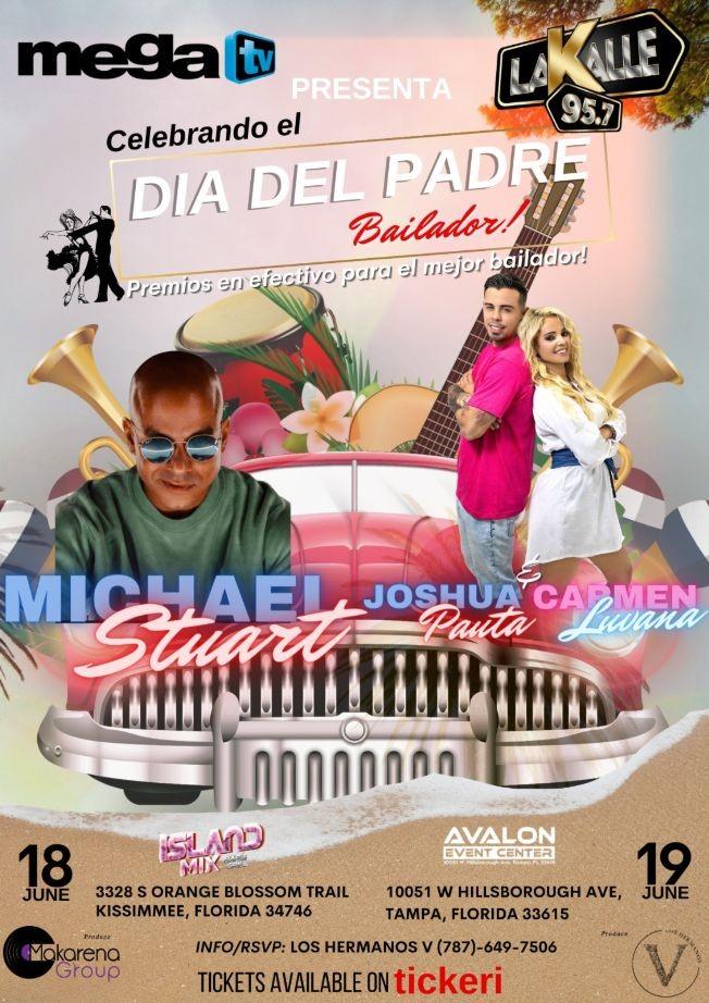 Flyer for Celebrando El Dia Del Padre Bailador - KISSIMMEE - Michael Stuart en VIVO