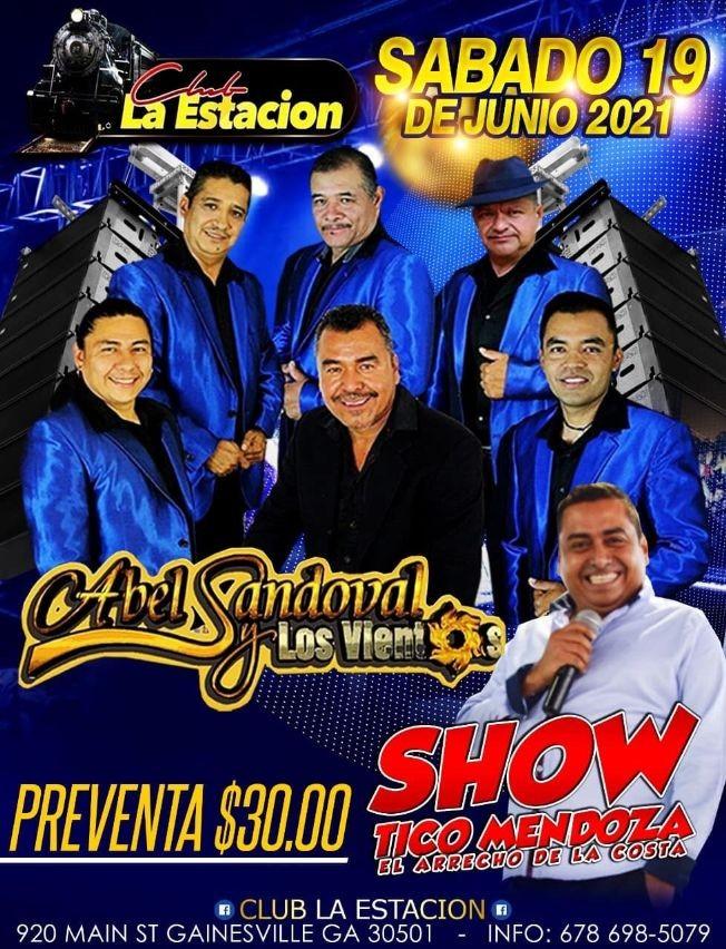 Flyer for Abel Sandoval y Los Vientos y Show de Tico Mendoza en Vivo!
