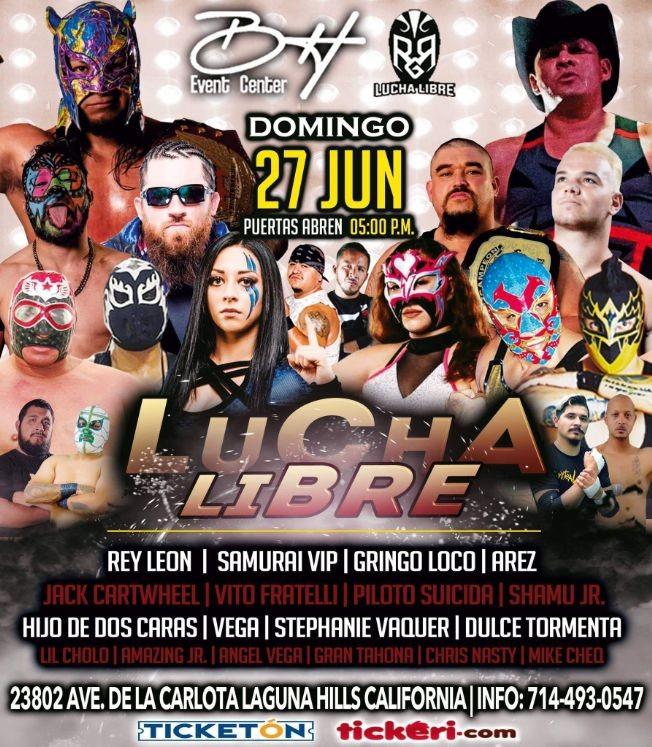 Flyer for LUCHA LIBRE REY LEON - SAMURAI VIP - GRINGO LOCO - STEPHANIE VAQUER - DULCE TORMENTA Y OTROS