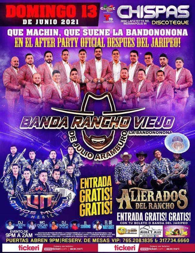 Flyer for Banda Rancho Viejo de Julio Aramburo, Latinos Musical de Mexico y Alterados del Rancho en Vivo!
