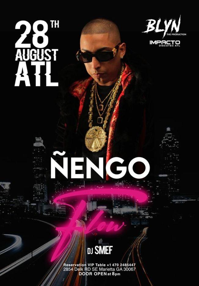 Flyer for ÑENGO FLOW EN ATLANTA