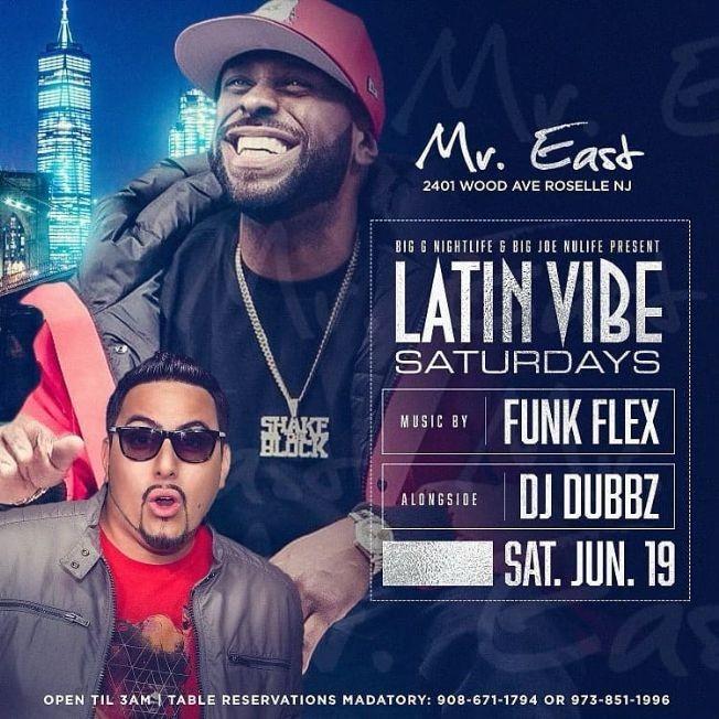 Flyer for Latin Vibe Saturdays Funkflex Live At Mister East