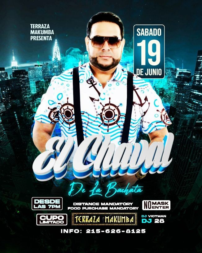 Flyer for El Chaval de la Bachata en Vivo en Makumba Philly!