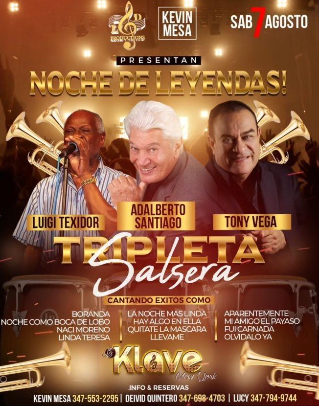 Flyer for Noche De Leyendas - Tripleta Salsera con Adalberto Santiago & Luigi Texidor & Tony Vega!