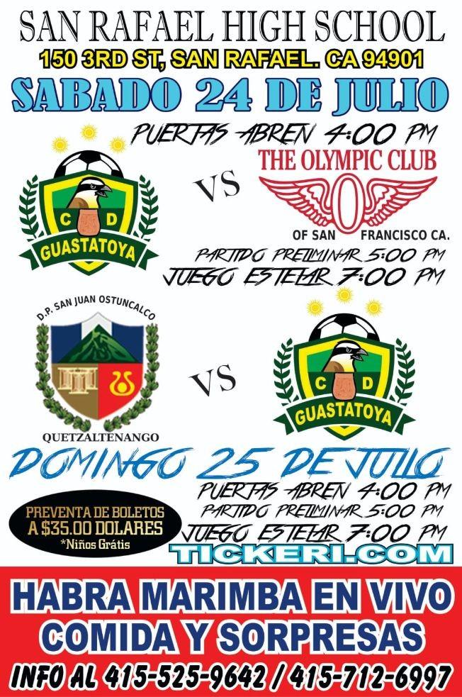 Flyer for Futbol: CD Guastatoya vs The Olympic Club en California!