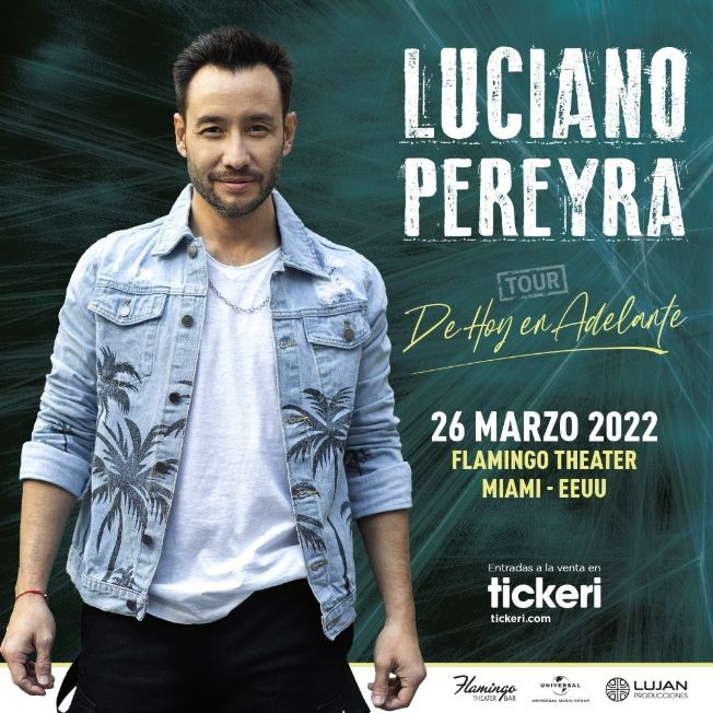 Flyer for LUCIANO PEREYRA EN MIAMI