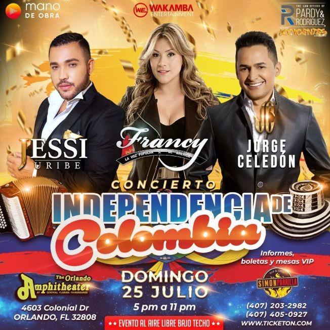 Flyer for CONCIERTO INDEPENDENCIA DE COLOMBIA JUNTO A JESSI URIBE, FRANCY Y JORGE CELEDON! Orlando Florida