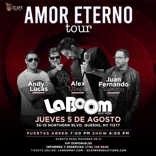"""Flyer for ALEX UBAGO, ANDY & LUCAS, JUAN FERNANDO VELASCO """"AMOR ETERNO TOUR"""" EN NEW YORK ( POSTERGADO - NUEVA FECHA PRONTO )"""