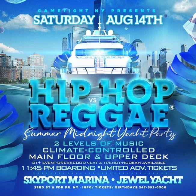 Flyer for Manhattan Hip Hop vs Reggae® Midnight Summer Cruise Skyport Marina Jewel