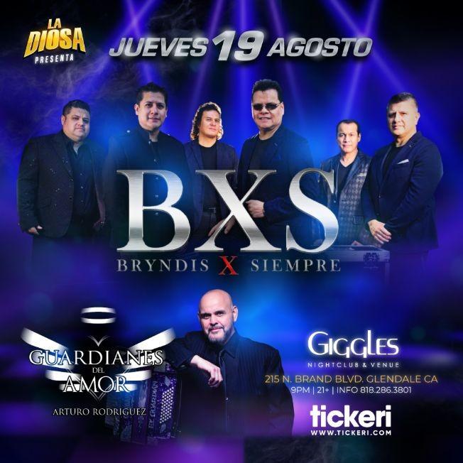 Flyer for BXS BRYNDIS X SIEMPRE Y GUARDIANES DEL AMOR EN LOS ANGELES