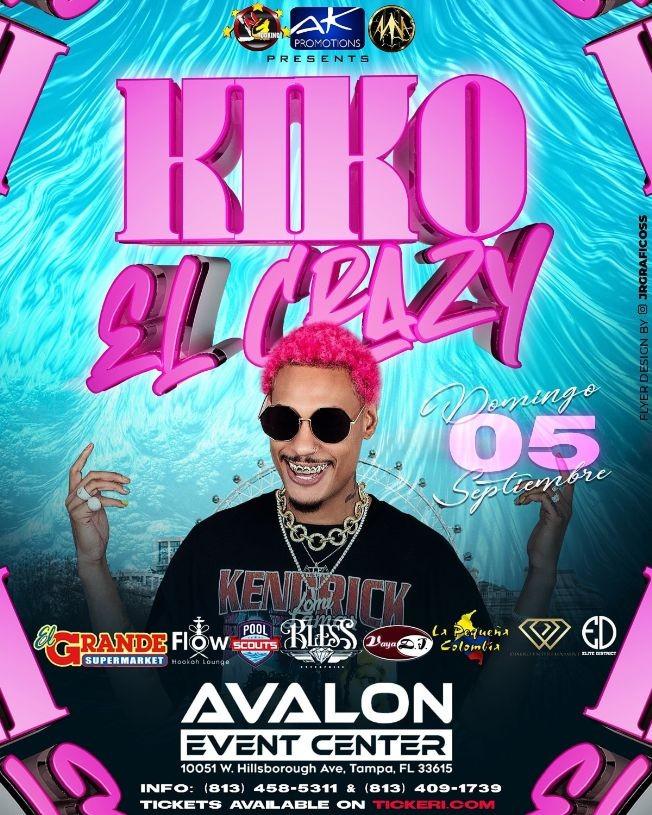 """Flyer for Kiko """"El Crazy"""" CANCELED"""