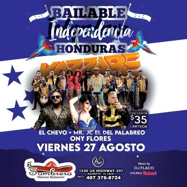 Flyer for Bailable Independencia de Hondura Kazzabe, El Chevo, MR JC y Ony flores EN PALMETTO