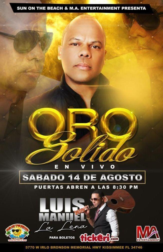 Flyer for ORO SOLIDO EN VIVO JUNTO A LUIS MANUEL LA LENA **POSTPONED