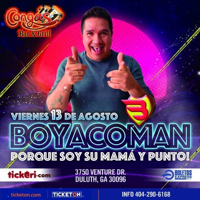 """Flyer for BOYACOMAN """" PORQUE SOY SU MAMA Y PUNTO """""""