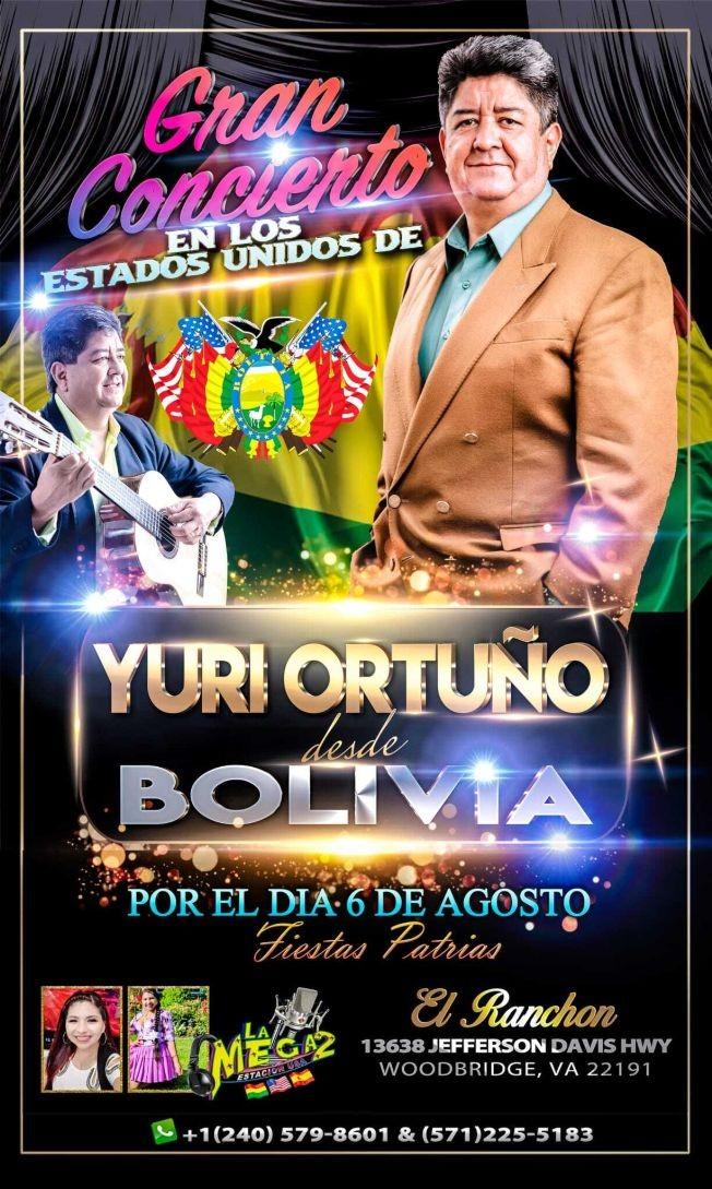 Flyer for YURI ORTUÑO DESDE BOLIVIA FESTEJANDO LAS FIESTAS PATRIAS