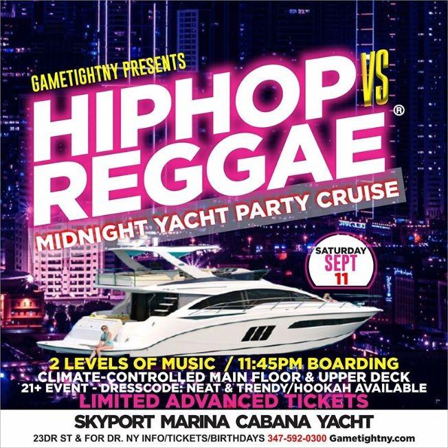 Flyer for NYC Hip Hop vs Reggae® Saturday Midnight Cruise Skyport Marina Cabana