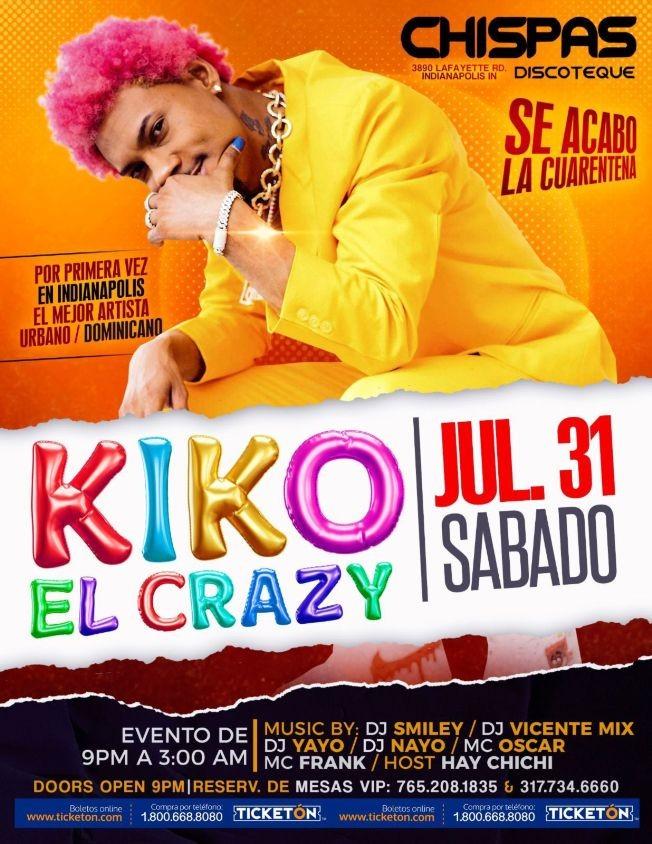 Flyer for KIKO EL CRAZY EN INDIANAPOLIS INDIANA