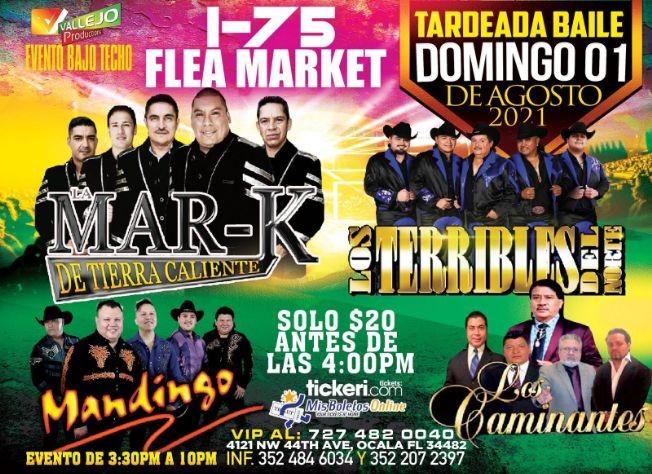 Flyer for LA MAR-K DE TIERRA CALIENTE, LOS TERRIBLES DEL NORTE, GRUPO MANDINGO, LOS CAMINANTES EN CONCIERTO ! OCALA FLORIDA