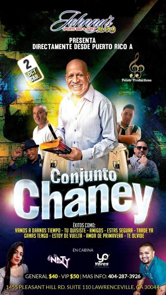 Flyer for CONJUNTO CHANEY EN CONCIERTO DIRECTAMENTE DESDE PUERTO RICO A LAWRENCEVILLE GEORGIA