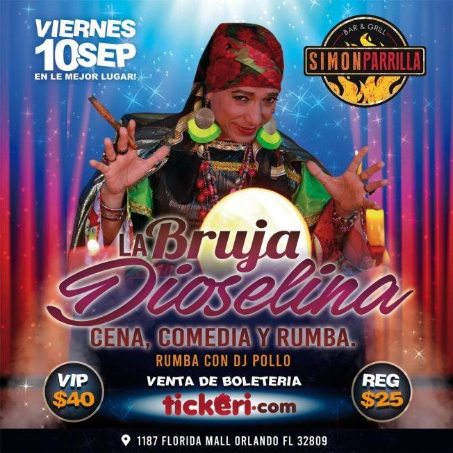 Flyer for LA BRUJA DIOSELINA CENA, COMEDIA Y RUMBA EN ORLANDO FLORIDA
