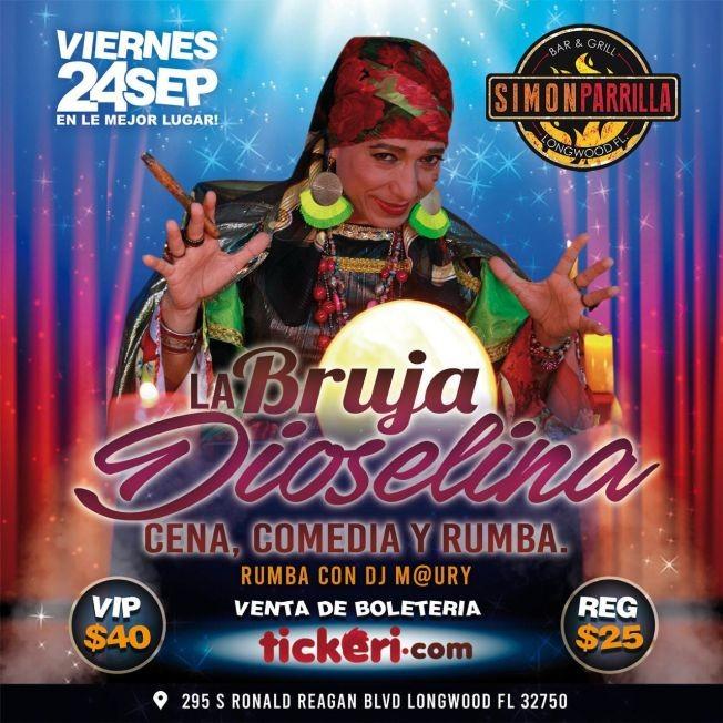 Flyer for LA BRUJA DIOSELINA CENA, COMEDIA Y RUMBA EN LONGWOOD FLORIDA