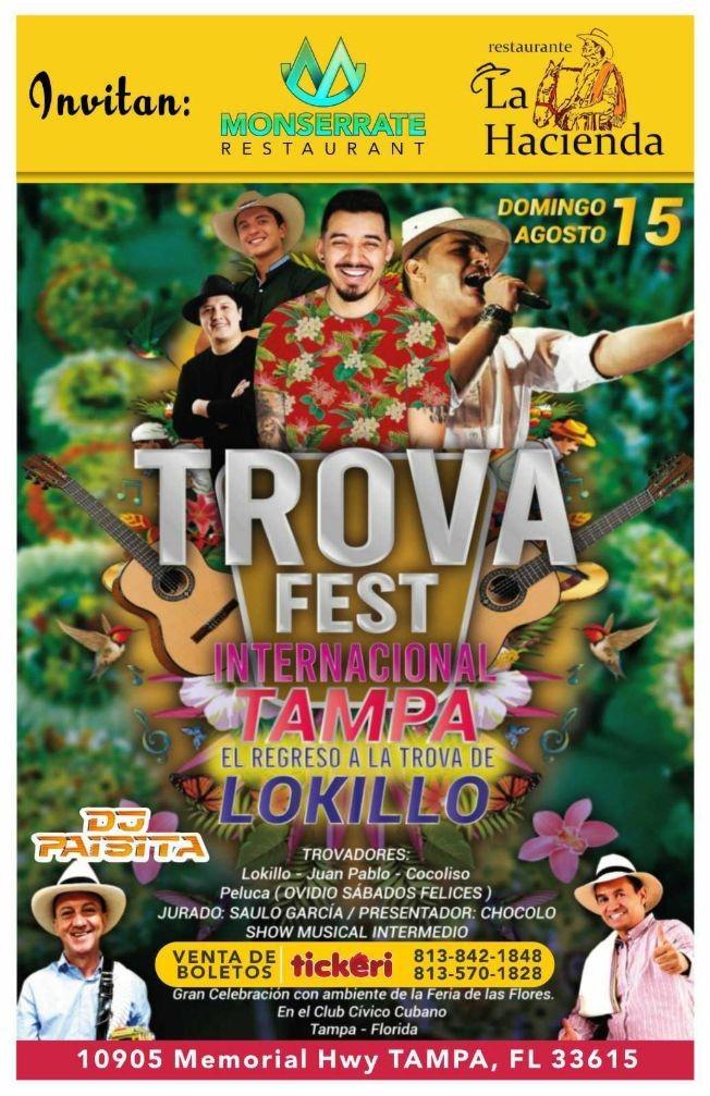 Flyer for TROVA FEST INTERNACIONAL TAMPA  CON JUAN PABLO, COCOLISO, PELUCA  Y EL REGRESO A LA TROBA DEL #1 LOKILLO ! TAMPA FLORIDA CANCELLED