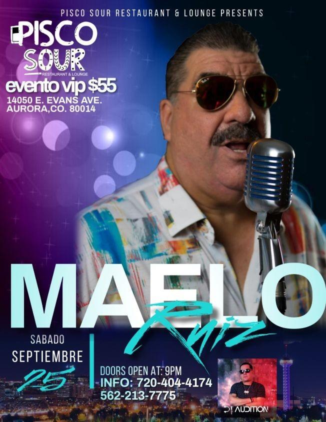 Flyer for MAELO RUIZ EN CONCIERTO ! AURORA COLORADO