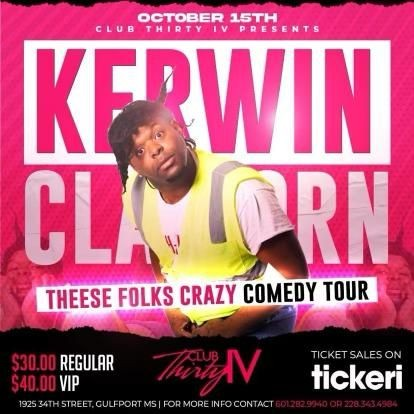 Flyer for KERWIN CLAIRBORNE - THEESE FOLKS CRAZY COMEDY TOUR- GULFPORT MISSISSIPPI