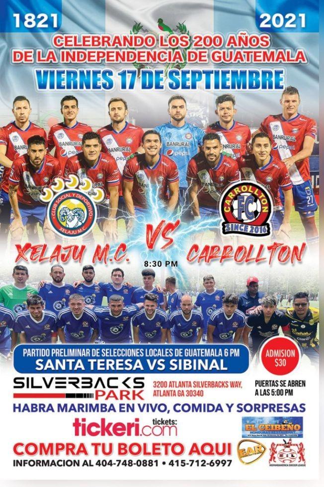 Flyer for Celebrando 200 años de Independencia de Guatemala, Futbol de Primera: Xelaju vs Carrollton