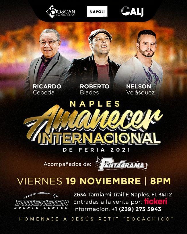 Flyer for RICARDO CEPEDA - ROBERTO BLADES - NELSON VELASQUEZ - NAPLES AMANECER INTERNATIONAL FERIA - NAPLES FLORIDA