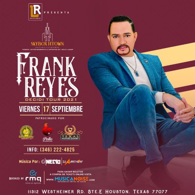 Flyer for Frank Reyes ( Houston, TX )