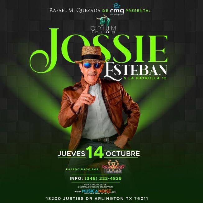Flyer for Jossie Esteban  & Su Patrulla 15 ( Dallas, TX )- CANCELLED