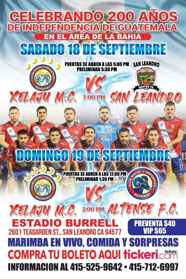 Flyer for CELEBRANDO 200 AÑOS DE INDEPENDENCIA DE GUATEMALA - XELAJU M.C VS ALTENSE F.C - CALIFORNIA