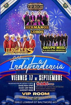 Flyer for CELEBREMOS LA INDEPENDENCIA - HERMANOS LOBOS - LOS ILEGALES DE LIMPIRIA-GRUPO MIEL - BALTIMORE MARYLAND