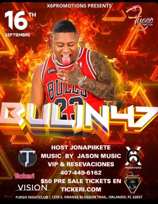 Flyer for Bulin 47 En Vivo En Fuego Night Club!!!!!