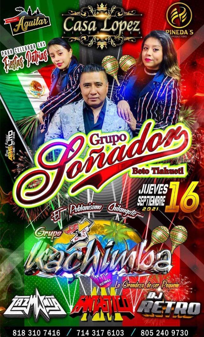 Flyer for GRUPO SOÑADOR BETO TLAHUETL, GRUPO KACHIMBA EN VIVO ! OXNARD CALIFORNIA