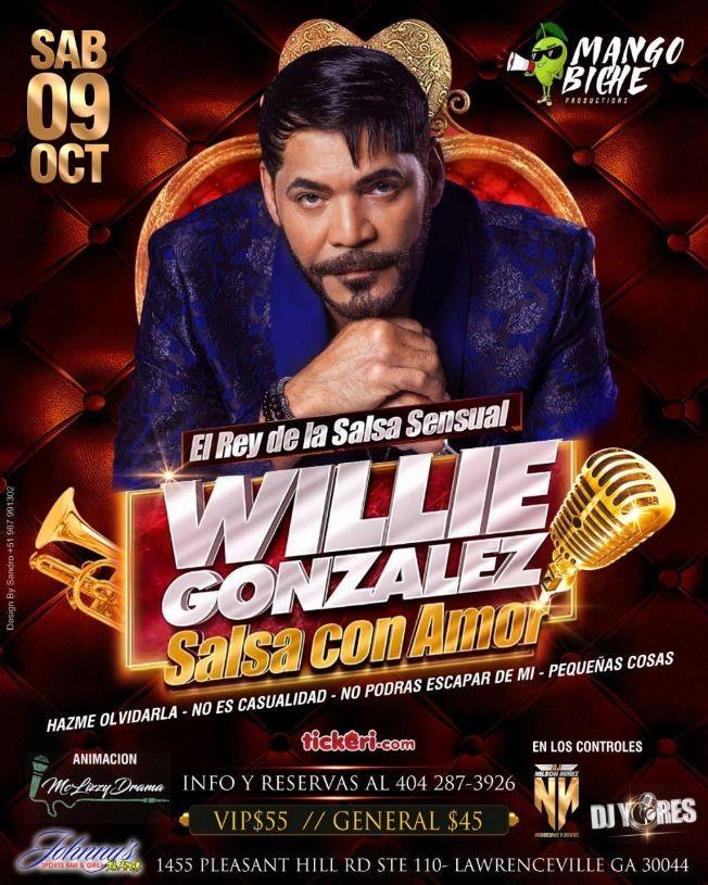 Flyer for WILLIE GONZALEZ EL REY DE LA SALSA SENSUAL EN VIVO ! LAWRENCEVILLE GEORGIA
