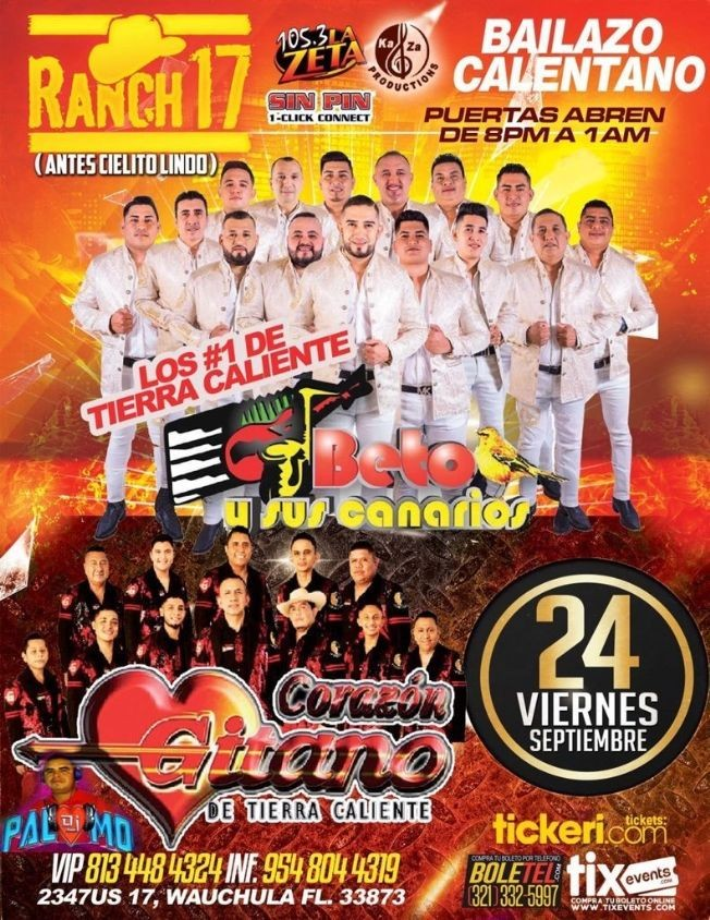 Flyer for BETO Y SUS CANARIOS, LOS # 1 DE TIERRA CALIENTE, CORAZON GITANO DE TIERRA CALIENTE EN VIVO ! WAUCHULA FLORIDA