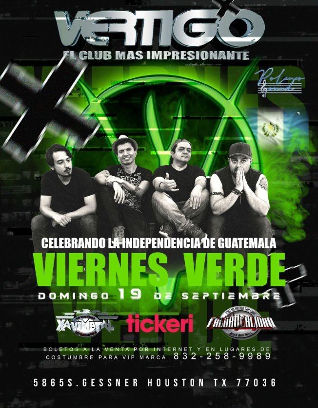 Flyer for VIERNES VERDE - CELEBRANDO LA INDEPENDENCIA GUATEMANTECA- HOUSTON TX