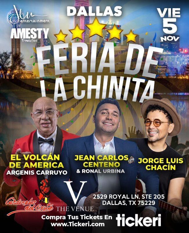 """Flyer for DALLAS (TEXAS), Celebra la FERIA DE LA CHINITA con ARGENIS CARRUYO """"EL VOLCAN DE AMERICA"""", JEAN CARLOS CENTENO & RONAL URBINA, CARDENALES DEL ÉXITO y JORGE LUIS CHACIN EN CONCIERTO!"""