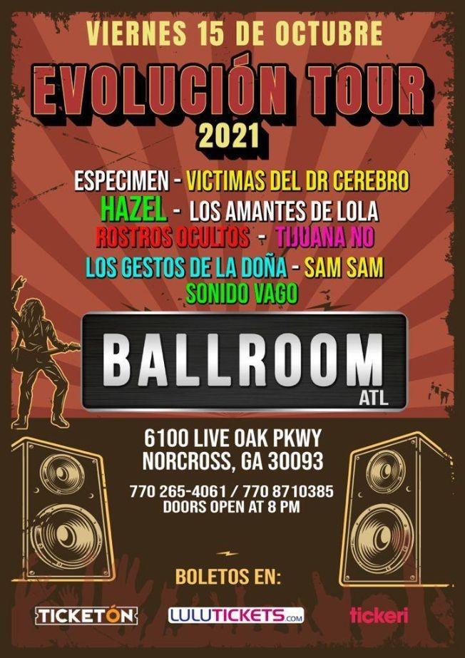 Flyer for ESPECIMEN, VICTIMAS DEL DOCTOR CEREBRO, LOS AMANTES DE LOLA, LOS GESTOS DE LA DOÑA, HAZEL EN VIVO ! EVOLUCION TOUR- NORCROSS GEORGIA