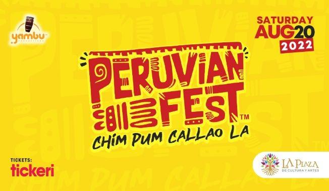 Flyer for Peruvian Fest Chim Pum Callao LA 2022
