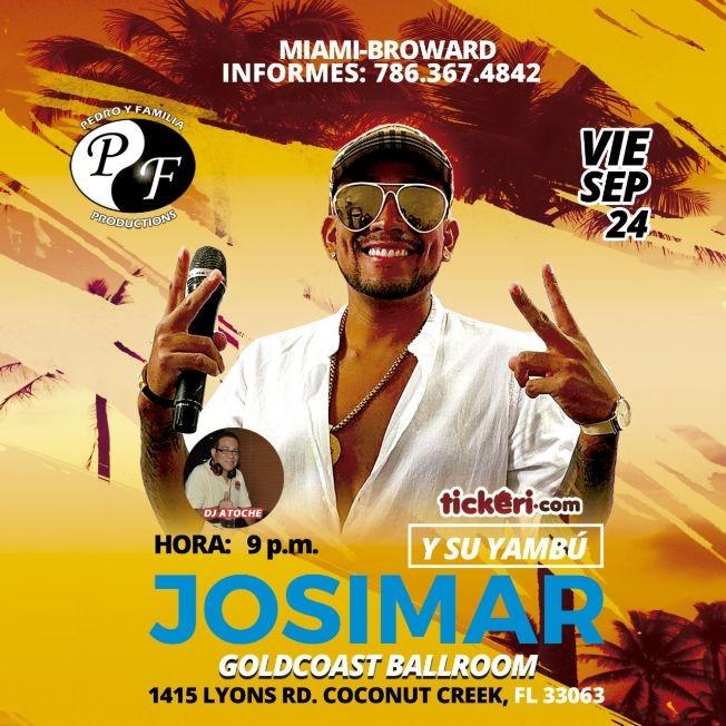 Flyer for JOSIMAR Y SU YAMBU POR PRIMERA VEZ EN BROWARD FLORIDA