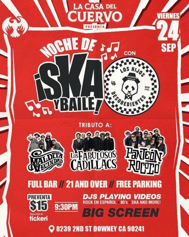 Flyer for NOCHE DE SKA Y BAILE! PANTEON ROCOCO, LA MALDITA VECINDAD, LOS FABULOSOS CADILLACS EN VIVO CON LOS HIJOS DESOBEDIENTES