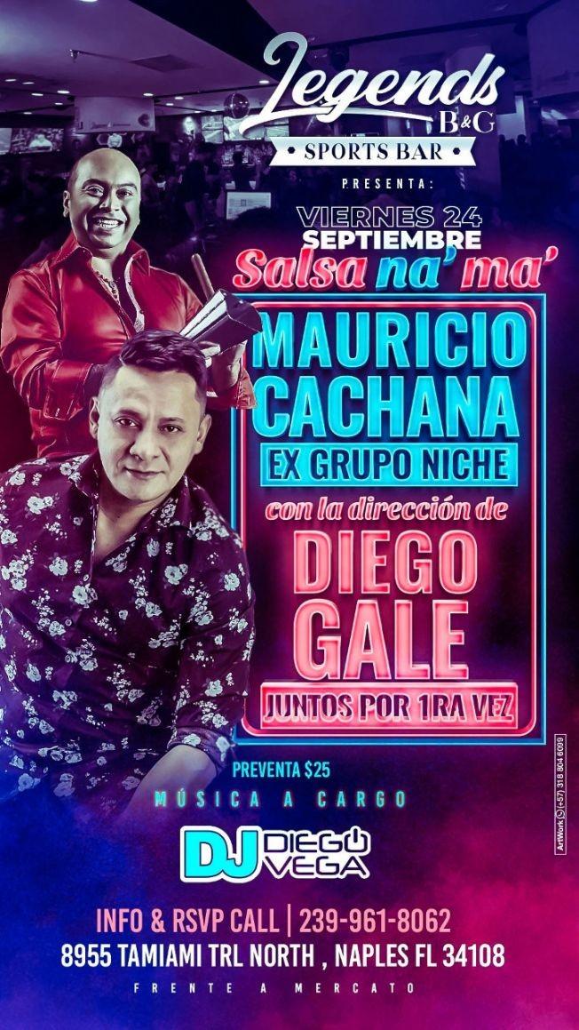 Flyer for Mauricio Cachana Ex Grupo niche & Diego Gale en concierto