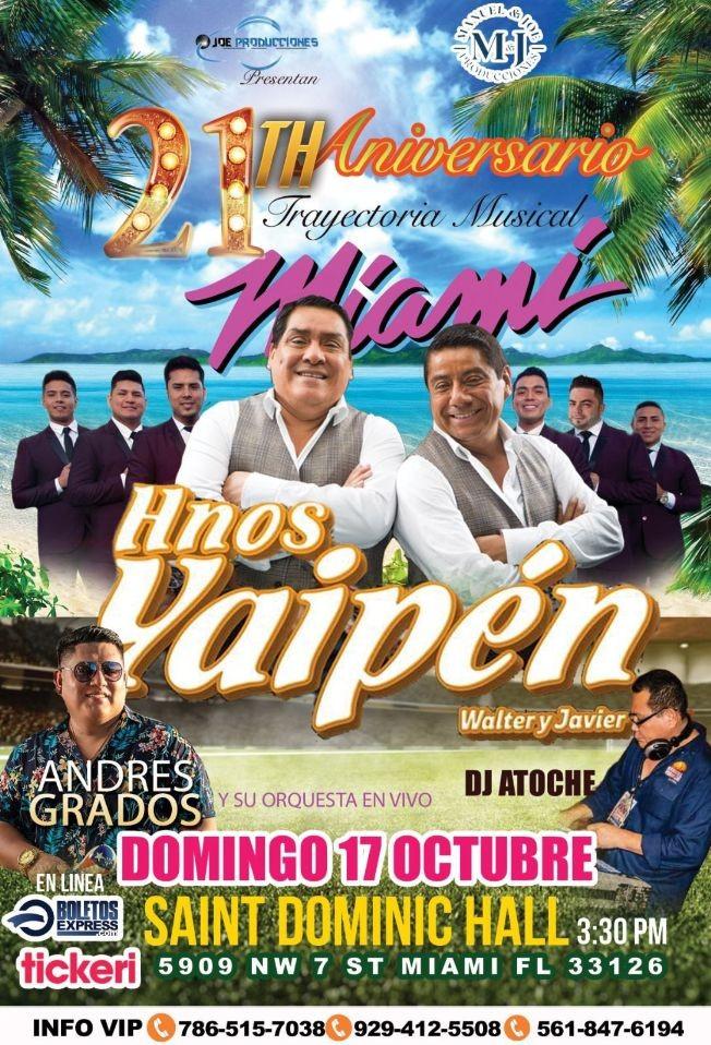 """Flyer for CONFIRMADO !!!  CELEBRACIÓN DE LOS 21 AÑOS DE TRAYECTORIA MUSICAL DE """"WALTER Y JAVIER LOS HNOS YAIPEN """" !! MIAMI FLORIDA"""