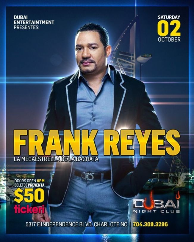 Flyer for FRANK REYES LA MEGA ESTRELLA DE LA BACHATA EN CONCIERTO ! CHARLOTE NORTH CAROLINA