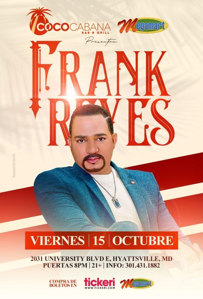 Flyer for FRANK REYES EL PRINCIPE DE LA BACHATA EN CONCIERTO ! HYATTSVILLE MARYLAND