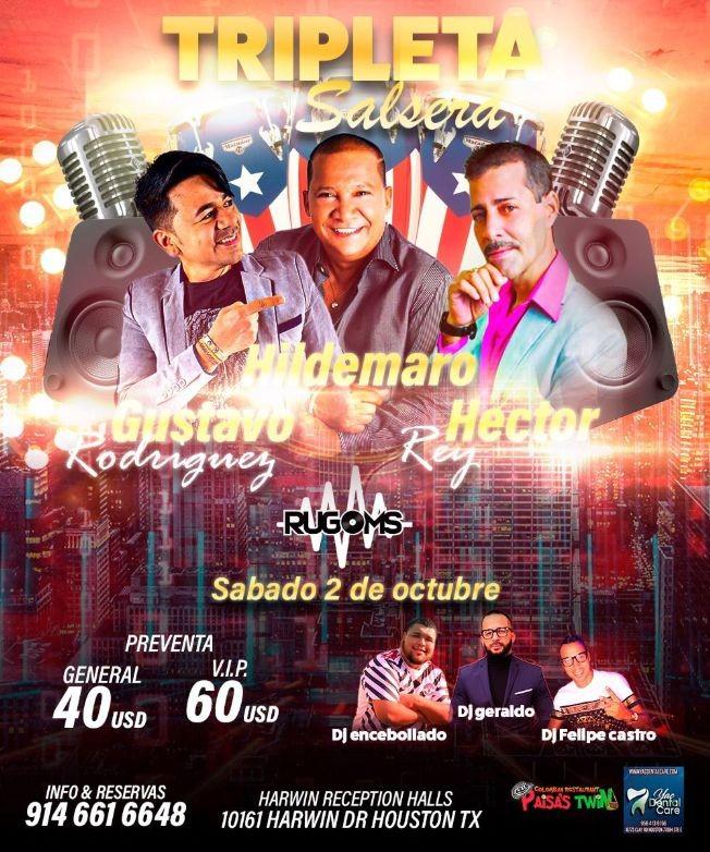 Flyer for HECTOR REY - GUSTAVO RODRIQUEZ - HILDEMARO  - TRIPLETA SALSERA - HOUSTON TEXAS